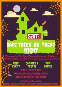 Safe Trick or Treat Night - October 24th